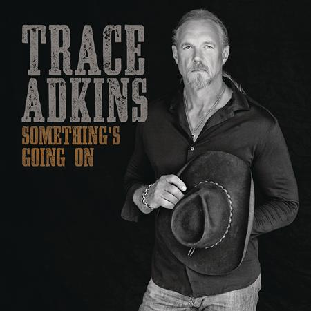 Trace Adkins - Country Radio April 2017 - Zortam Music