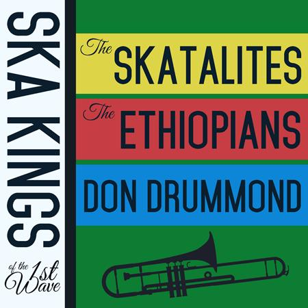 The Skatalites - Ska Kings of the First Wave with the Skatalites, The Ethiopians, And Don Drummond - Zortam Music