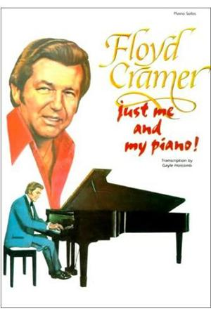 Floyd Cramer - Just Me And My Piano - Zortam Music