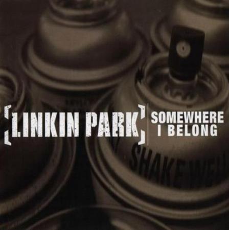 Linkin Park - Somewhere I Belong [single] - Zortam Music