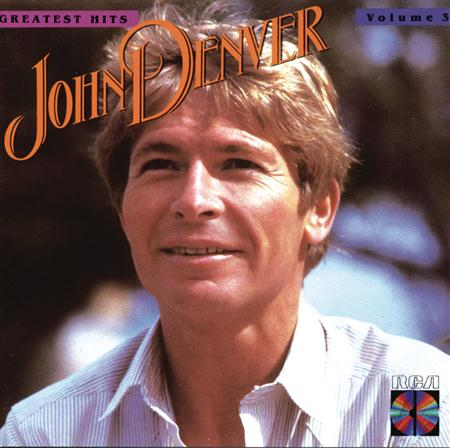 John Denver - John Denver Greatest Hits, Vol. 3 - Zortam Music