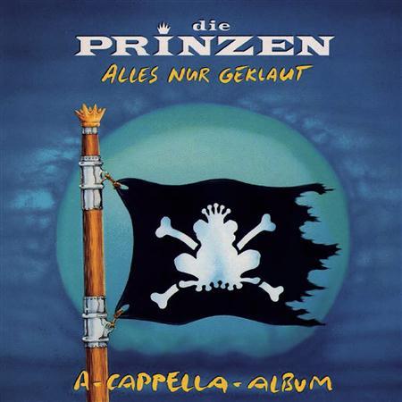 Die Prinzen - Alles Nur Geklaut - Das A-Cappella-Album - Zortam Music