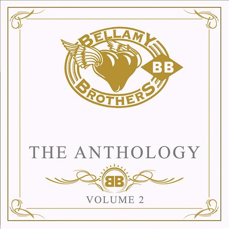 BELLAMY BROTHERS - The Anthology Volume 2 (Disc 1) - Zortam Music