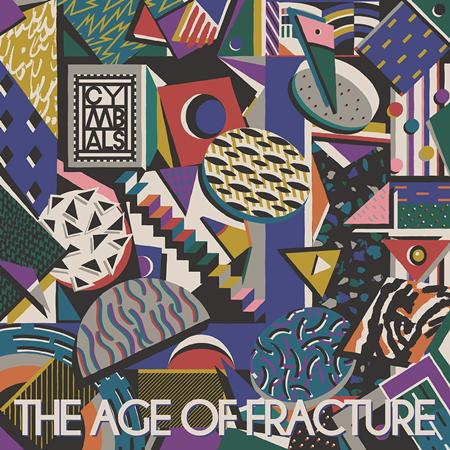 Cymbals - The Age Of Fracture - Zortam Music