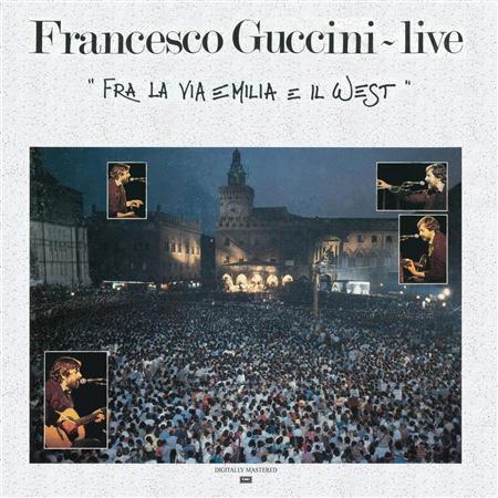 Francesco Guccini - Fra La Via Emilia E Il West [live] [disc 2] - Zortam Music