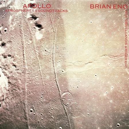 Brian Eno - Apollo Atmospheres And Soundtracks - Zortam Music