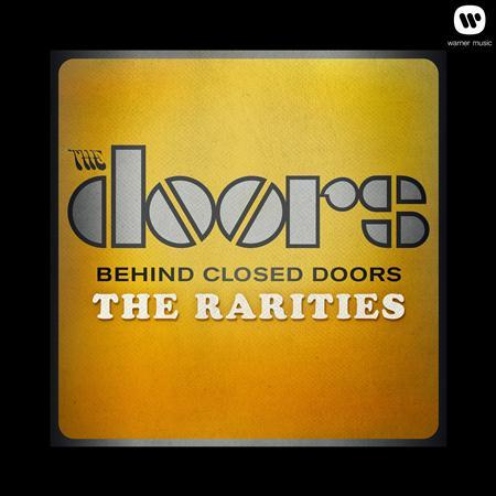 The Doors - Behind Closed Doors The Rarities - Zortam Music