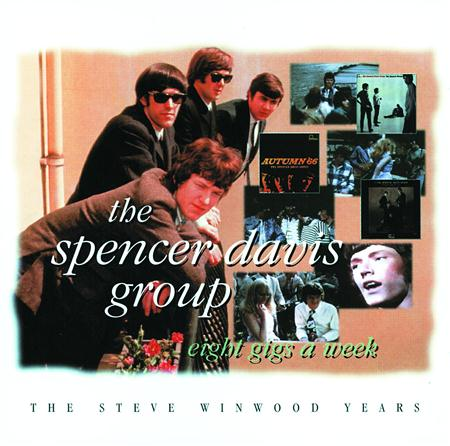 The Spencer Davis Group - Eight Gigs A Week The Steve Winwood Years [disc 2] - Zortam Music