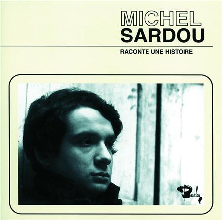 Michel Sardou - Compilation Sardou - Zortam Music