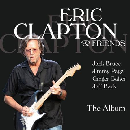 Eric Clapton - Eric Clapton & Friends [disc 1] - Zortam Music