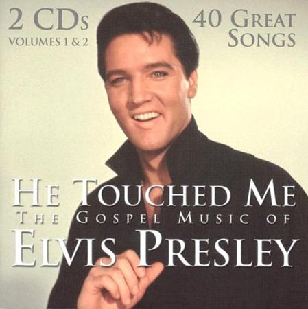 Elvis Presley - He Touched Me: The Gospel Music Of Elvis Presley [Disc 1] - Zortam Music