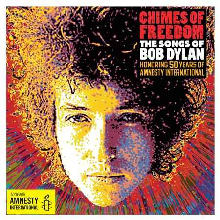 Sting - Chimes Of Freedom The Songs Of Bob Dylan Honoring 50 Years Of Amnesty International [disc 1] - Zortam Music