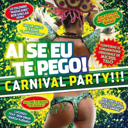 Lu Colombo - Ai Se Eu Te Pego! Carnival Party!!! - Zortam Music