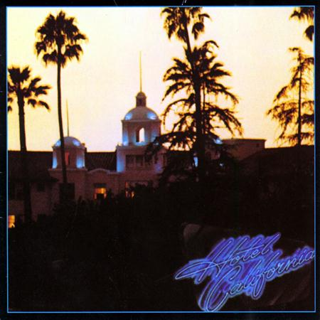 Eagles - Hotel California - Zortam Music
