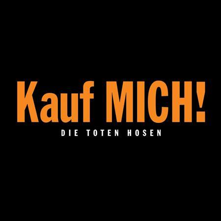 Die Toten Hosen - Die Toten Hosen - Kauf mich! - Zortam Music