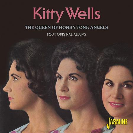 Kitty Wells - The Queen Of Honky Tonk Angels - Four Original Albums - Zortam Music