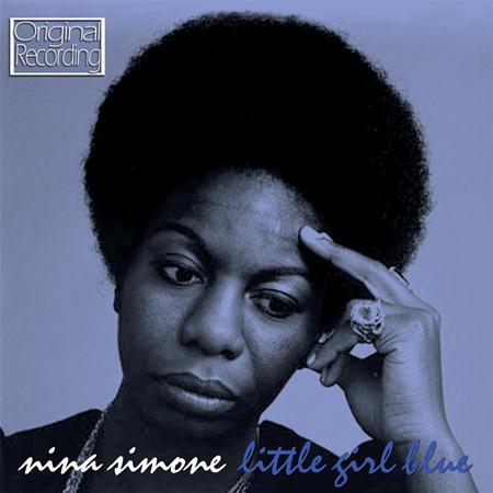 Nina Simone - Little Girl Blue (2013 Remastered Version) - Zortam Music