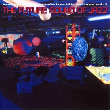 Various Artists - The Future Sound of Jazz - Zortam Music