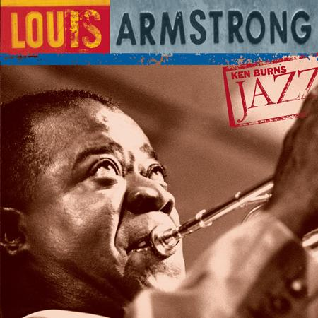 Louis Armstrong - Louis Armstrong: Ken Burns Jaz - Zortam Music