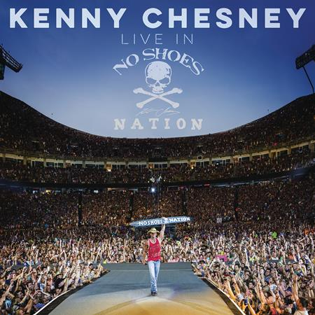 KENNY CHESNEY - Live In No Shoes Nation [disc 1] - Zortam Music