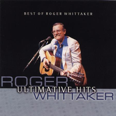 Roger Whittaker - Roger Whittaker - Ultimative Hits [disc 2] - Zortam Music