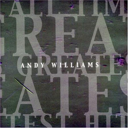 Andy Williams - Greatest Hits of The 50