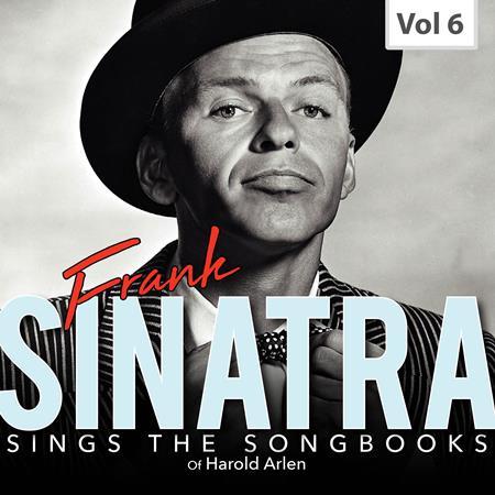 Frank Sinatra - Frank Sinatra Sings the Songbooks, Vol. 6 - Zortam Music