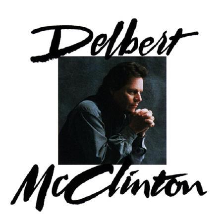 DELBERT MCCLINTON - DELBERT MCCLINTON - Lyrics2You