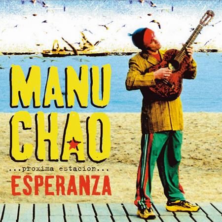Manu Chao - Prã³xima Estaciã³n Esperanza - Zortam Music