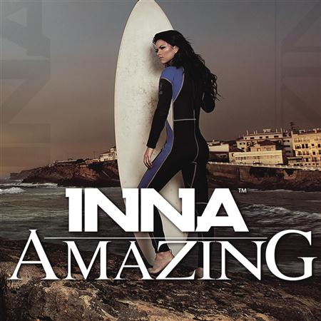 Inna - Amazing [Germany Edition] - Zortam Music