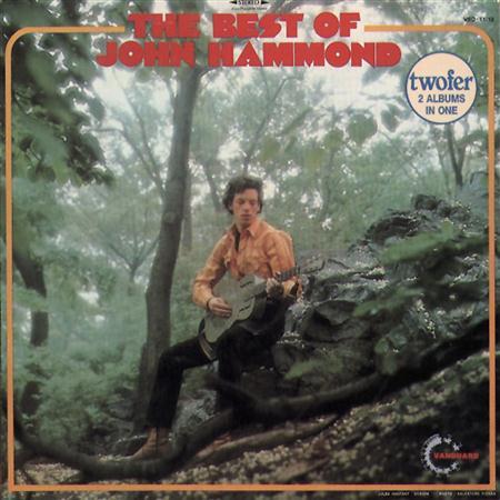 John Hammond - The Best Of John Hammond - Zortam Music