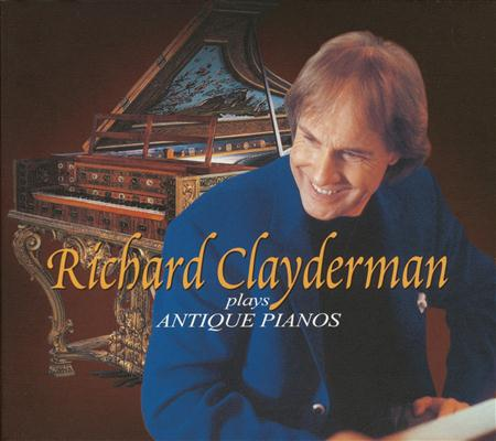 "Richard Clayderman - Richard Clayderman Plays Antique Pianos Ͻžã'¢ãƒ³ãƒ†ã'£ãƒ¼ã'¯ãƒ»ãƒ""アマの贈゚物~ - Zortam Music"
