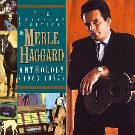 MERLE HAGGARD - The Lonesome Fugitive The Merle Haggard Anthology 1963-1977 [disc 2] - Zortam Music