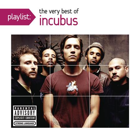 Incubus - Playlist: The Very Best of Inc - Zortam Music