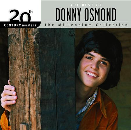 Donny Osmond - 20th Century Masters The Millennium Collection - The Best Of Donny Osmond - Zortam Music