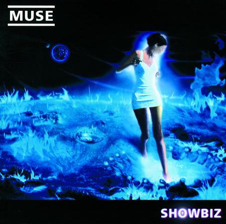 Muse - Showbiz [Bonus Track] - Zortam Music