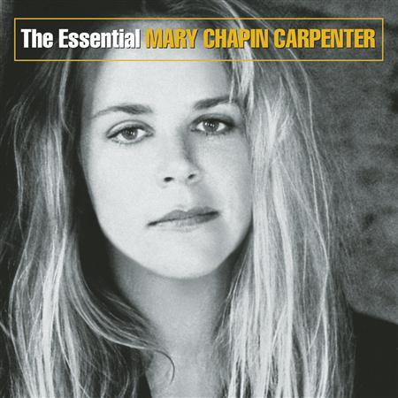 MARY CHAPIN CARPENTER - The Essential Mary Chapin Carp - Zortam Music