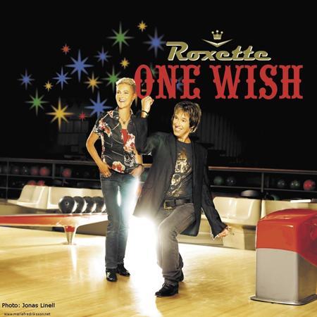 Roxette - One Wish - Zortam Music