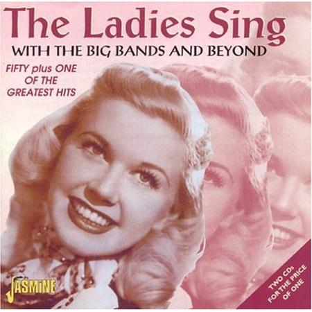 Doris Day - The Ladies Sing With The Big Bands And Beyond - 1 - Zortam Music