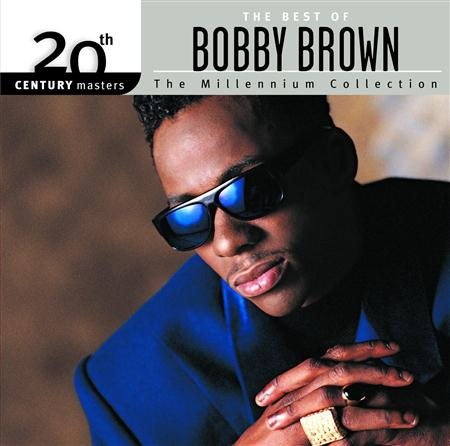 Bobby Brown - 20th Century Masters The Millennium Collection - The Best Of Bobby Brown - Zortam Music