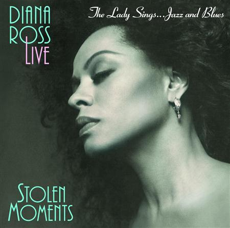Diana Ross - The Lady Sings... Jazz And Blues Stolen Moments [live] - Zortam Music