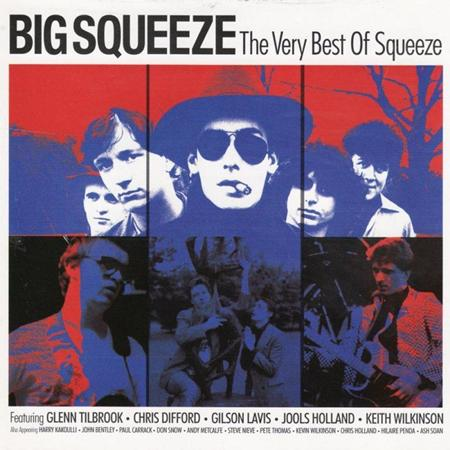 Squeeze - Big Squeeze The Very Best Of Squeeze [disc 1] - Zortam Music