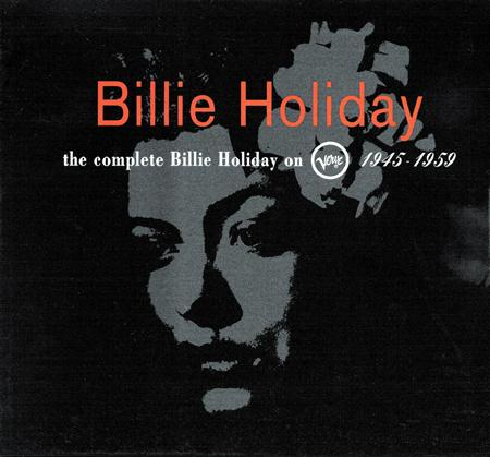 Billie Holiday - The Complete Billie Holiday On Verve 1945 - 1959 - Zortam Music