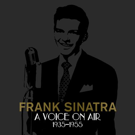 Frank Sinatra - A Voice On Air - Zortam Music