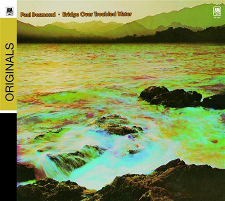 Paul Desmond - Bridge Over Troubled Water - Zortam Music