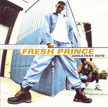 DJ Jazzy Jeff & the Fresh Prince - Will Smith: Greatest Hits - YTD2 - Zortam Music