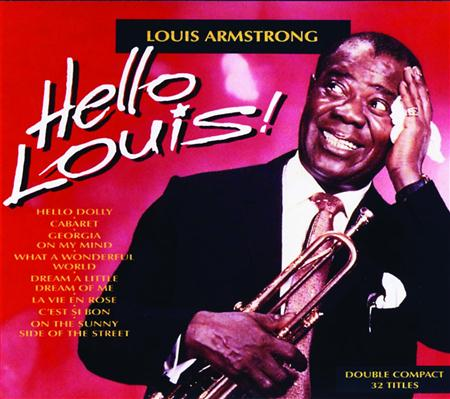 Louis Armstrong - Hello Louis! (Disc 2) - Zortam Music