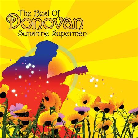 Donovan - Sunshine Superman The Very Best Of Donovan - Lyrics2You