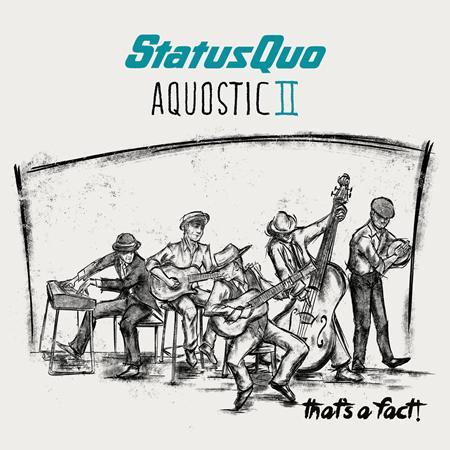 Status Quo - Aquostic Ii That's A Fact! - Zortam Music