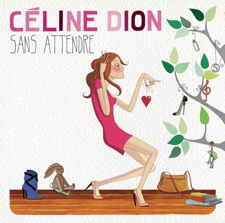 Celine Dion - Sans attendre (Deluxe Version) - Zortam Music